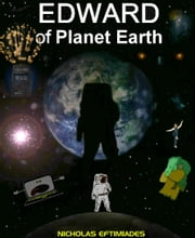 Edward of Planet Earth ebook by Nicholas Eftimiades