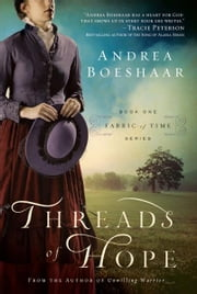 Threads of Hope ebook by Andrea Boeshaar