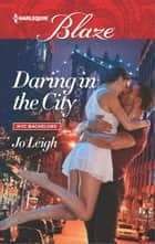 Daring in the City ebook by Jo Leigh