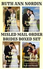 Misled Mail Order Brides Boxed Set ebook by Ruth Ann Nordin