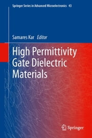 High Permittivity Gate Dielectric Materials ebook by