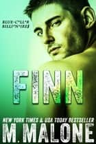 Finn (Blue-Collar Billionaires #2) ebook by M. Malone