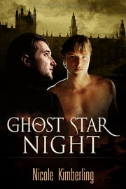 Ghost Star Night ebook by Nicole Kimberling