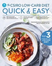 The CSIRO Low-Carb Diet Quick & Easy ebook by Professor Grant Brinkworth, Pennie Taylor