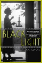 Black Light ebook by K. A. Bedford