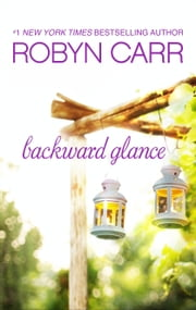 Backward Glance ebook by Robyn Carr