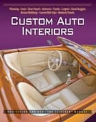Custom Auto Interiors ebook by Don Taylor,Ron Mangus