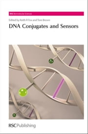 DNA Conjugates and Sensors ebook by Graham, Duncan