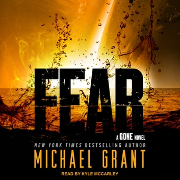 Fear audiobook by Michael Grant