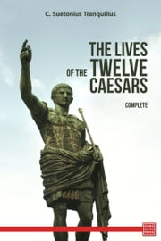 The Twelve Caesars ebook by Gaius Suetonius Tranquillus