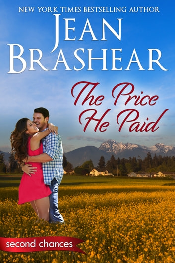 The Price He Paid - A Second Chance Romance ebook by Jean Brashear