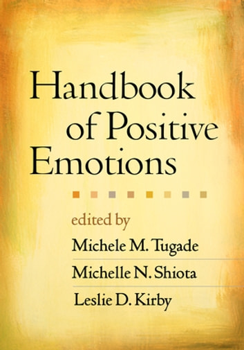 Handbook of Positive Emotions ebook by
