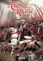 Le Trône d'argile T06 - La Geste d'Orléans eBook by France Richemond, Theo