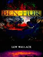 Ben-Hur ebook by Lew Wallace