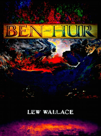 Ben-Hur ebooks by Lew Wallace