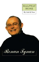 Halfway Home - My Life 'til Now ebook by Ronan Tynan