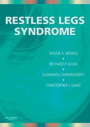 Restless Legs Syndrome ebook by Wayne A. Hening,Sudhansu Chokroverty,Richard Allen,Christopher Earley
