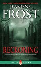 Reckoning ebook by Jeaniene Frost