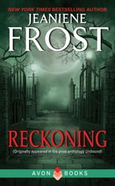Reckoning - From Unbound ebook by Jeaniene Frost