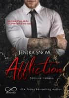Affliction: Edizione Italiana eBook by Jenika Snow, Cecilia Belletti, Angelice Graphics