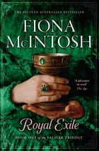 Royal Exile ebook by Fiona McIntosh
