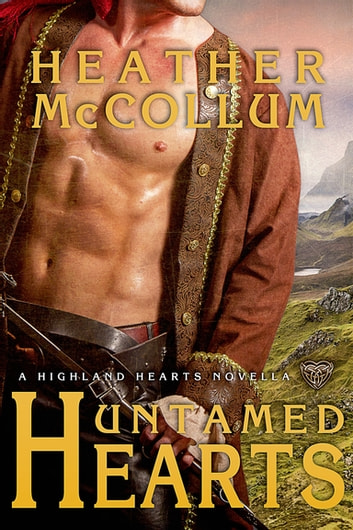 Untamed Hearts ebook by Heather McCollum