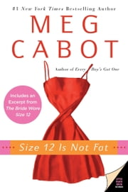 Size 12 Is Not Fat - A Heather Wells Mystery ebook by Meg Cabot
