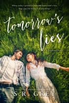 Tomorrow's Lies - Promises, #1 ebook by