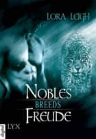 Breeds - Nobles Freude ebook by Lora Leigh, Michael Krug