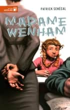Madame Wenham ebook by Patrick Senécal