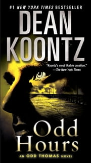 Odd Hours - An Odd Thomas Novel ebook by Dean Koontz