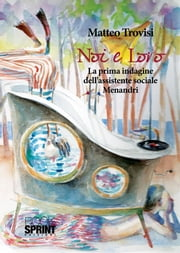 Noi e loro ebook by Matteo Trovisi