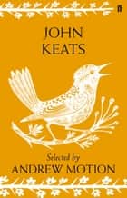 John Keats ebook by John Keats, Sir Andrew Motion
