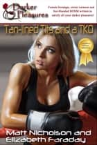 Tan-lined Tits and a TKO ebook by Matt Nicholson, Elizabeth Faraday