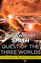 Quest of the Three Worlds ebook by