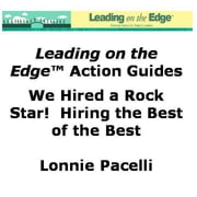 We Found a Rock Star! Hiring the Best of the Best ebook by Pacelli, Lonnie