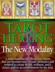 Tarot Healing ebook by Karen Seinor