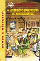 O misterioso manuscrito da Nostrarratus - Geronimo Stilton Gallego 3 ebook by Geronimo Stilton