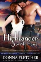 Highlander of My Heart ebook by Donna Fletcher