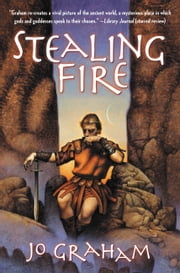 Stealing Fire ebook by Jo Graham