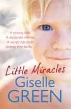 Little Miracles ebook by Giselle Green