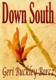 Down South ebook by Geri Buckley Borcz