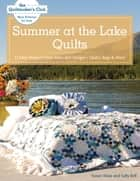 Summer at the Lake Quilts ebook by Susan Maw,Sally Bell