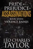 Violence Raines ebook by Leo Charles Taylor