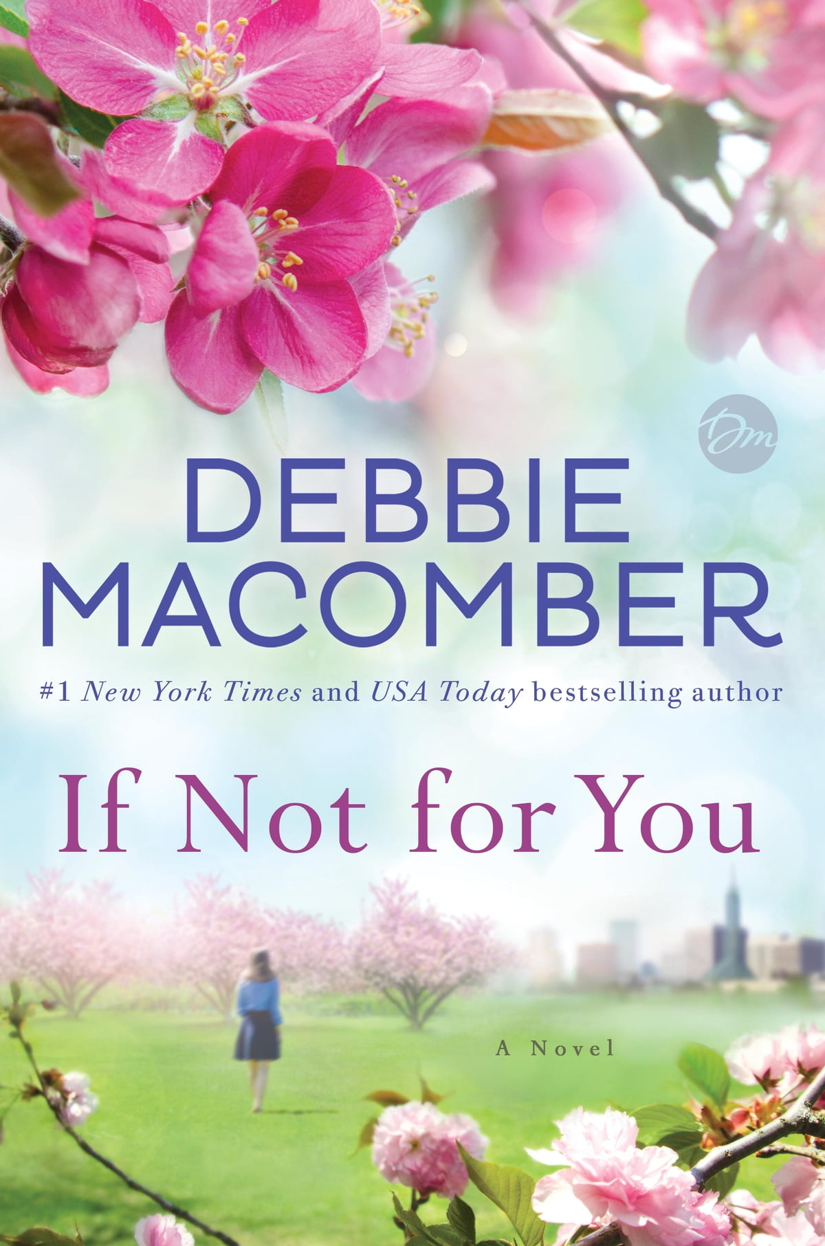 If Not For You  A Novel Ebook By Debbie Macomber