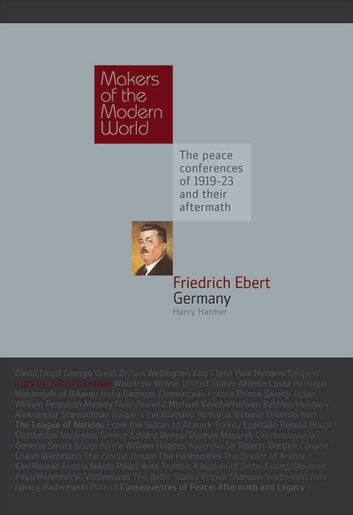 Friedrich Ebert - Germany ebook by Harry Harmer