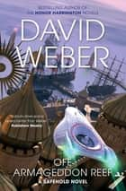 Off Armageddon Reef: A Safehold Novel 1 ebook by David Weber