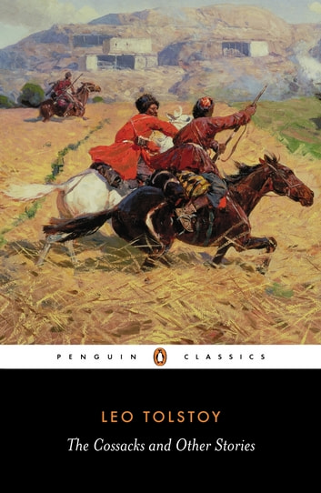 The Cossacks and Other Stories ebook by Leo Tolstoy