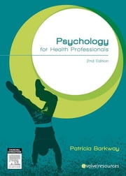 Psychology for health professionals ebook by Patricia Barkway