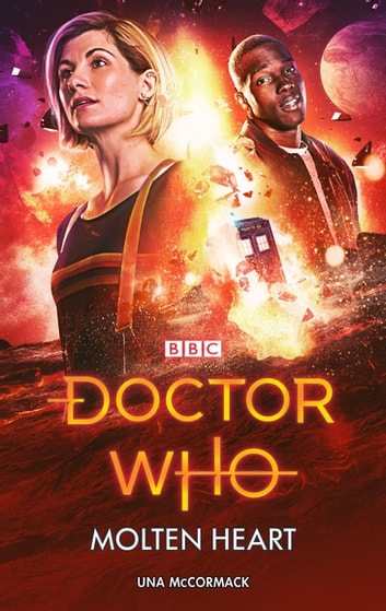 Doctor Who: Molten Heart ebook by Una McCormack